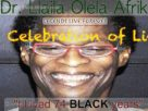 DR. LLAILA AFRIKA: LIVED 74 BLACK YEARS